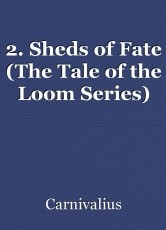 2. Sheds of Fate (The Tale of the Loom Series)