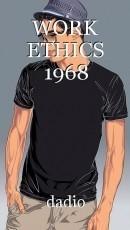 WORK ETHICS 1968