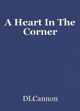 A Heart In The Corner