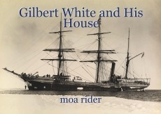 Gilbert White and His House