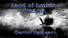 Land of broken dreams