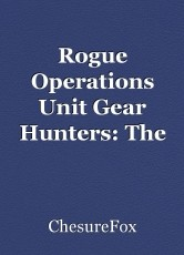 Rogue Operations Unit Gear Hunters: The AfterFox