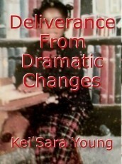 Deliverance From Dramatic Changes