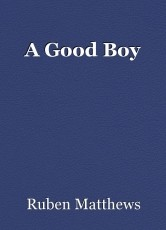 A Good Boy