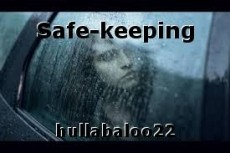 Safe-keeping