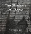 The Shadows of People