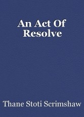 An Act Of Resolve
