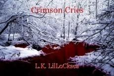Crimson Cries