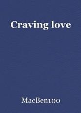 Craving love