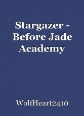 Stargazer - Before Jade Academy