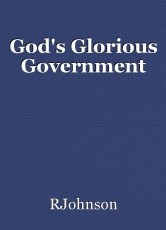 God's Glorious Government
