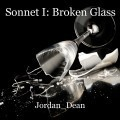 Sonnet I: Broken Glass