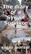 The diary of a Syrian Survivor
