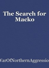 The Search for Macko