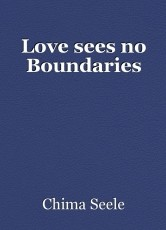 Love sees no Boundaries