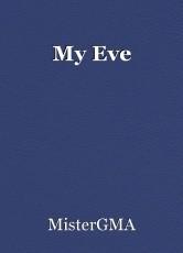 My Eve