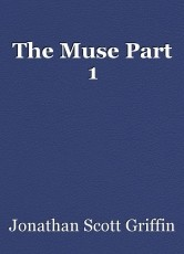 The Muse Part 1