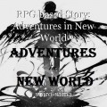 RPG based Story: Adventures in New World