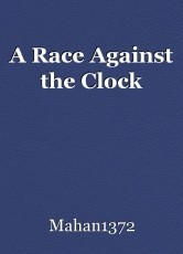 A Race Against the Clock