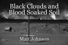 Black Clouds and Blood Soaked Soil