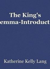 The King's Dilemma-Introduction