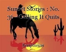 Sunset Stories : No. 36 - Calling It Quits