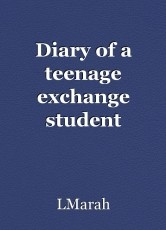 Diary of a teenage exchange student