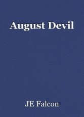August Devil