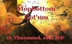 Mopbottom Got'um