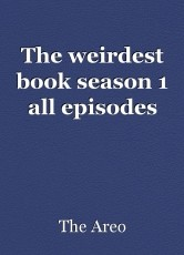 The weirdest book season 1 all episodes