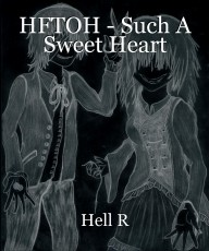 HFTOH - Such A Sweet Heart