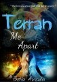 Terran Me Apart (Book 1) (SAMPLE)