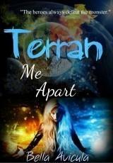 Terran Me Apart (Book 1) (SAMPLE)