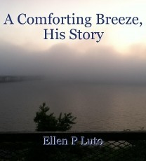 A Comforting Breeze, His Story