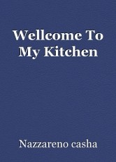 Wellcome To My Kitchen