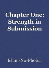 Chapter One: Strength in Submission