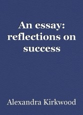 An essay: reflections on success