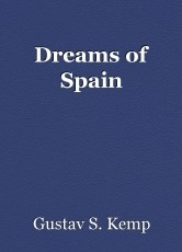 Dreams of Spain
