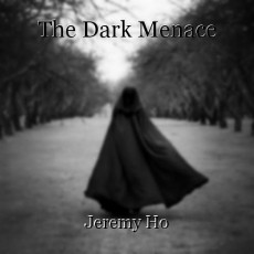 The Dark Menace