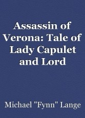 Assassin of Verona: Tale of Lady Capulet and Lord Montague