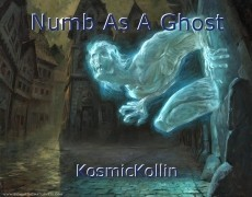 Numb As A Ghost