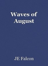 Waves of August