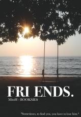 FRI ENDS.