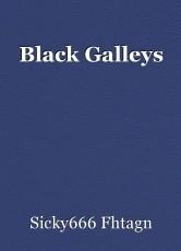 Black Galleys