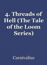 4. Threads of Hell (The Tale of the Loom Series)