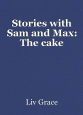 Stories with Sam and Max: The cake