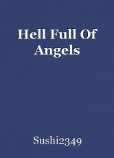 Hell Full Of Angels