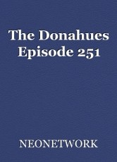 The Donahues Episode 251