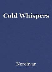 Cold Whispers