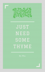 Just Need Some Thyme